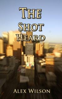 The Shot Heard
